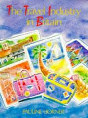 Cover of: The travel industry in Britain