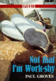 Cover of: Not That I'm Work Shy