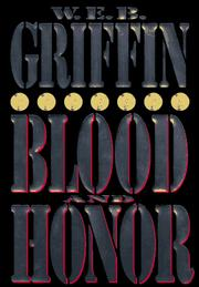Cover of: Blood and honor | William E. Butterworth (W.E.B.) Griffin