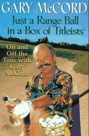 Cover of: Just a Range Ball in a Box of Titleists