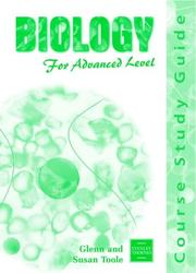 Cover of: Biology for Advanced Level by Glenn Toole