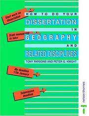 Cover of: How to Do Your Dissertation in Geography and Related Disciplines | A. J. Parsons