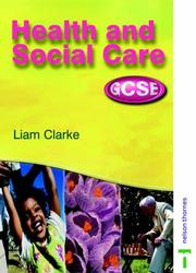 Cover of: Health and Social Care for VGCSE (Health & Social Care)