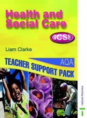 Cover of: Health and Social Care GCSE Teacher Support Pack AQA (Health & Social Care)