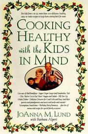 Cover of: Cooking healthy with the kids in mind