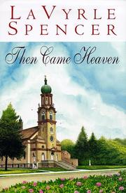 Cover of: Then Came Heaven