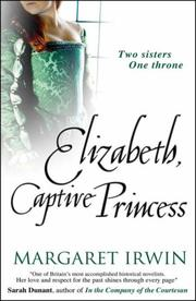 Cover of: Elizabeth, Captive Princess (Good Queen Bess 2)