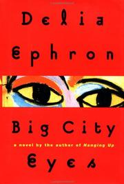 Cover of: Big city eyes | Delia Ephron