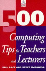 Cover of: 500 COMPUTING TIPS FOR TEACHERS & LECTURERS (500 Tips Series)