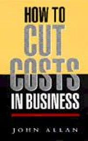 Cover of: How to Cut Costs in Business