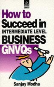 Cover of: How to Succeed in Intermediate Level Business GNVQ