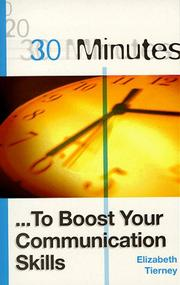 Cover of: 30 Minutes to Boost Your Communications Skills (30 Minutes Series)