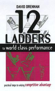 Cover of: 12 Ladders to World Class Performance | David Drennan