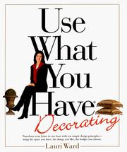 Cover of: Use What You Have Decorating