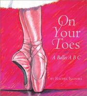Cover of: On Your Toes: A Ballet ABC