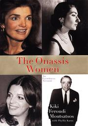 The Onassis women by Kiki Feroudi Moutsatsos