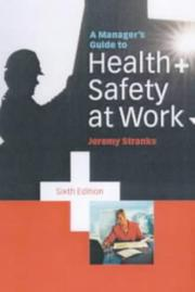 Cover of: A Manager's Guide to Health and Safety at Work