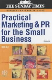 "Cover of: Practical Marketing and PR for the Small Business (""Sunday Times"" Business Enterprise)"