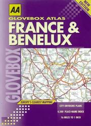 Cover of: France and Benelux (AA Glovebox Atlas)