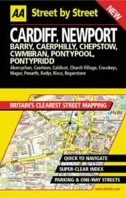 Cover of: Cardiff, Newport (AA Street by Street Atlases) | AA Publishing