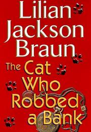Cover of: The cat who robbed a bank