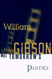 All Tomorrow's Parties by William F. Gibson