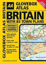 Cover of: AA Glovebox Atlas Britain With 83 Town Plans | AA Publishing