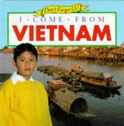 Cover of: I Come from Vietnam (Don't Forget Us)