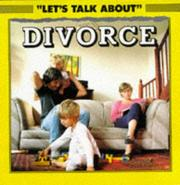 Cover of: Divorce (Let's Talk About)