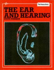 Cover of: The Ears and Hearing (Human Body)
