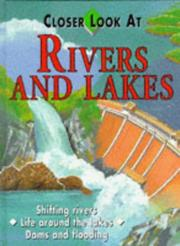 Cover of: Closer Look at Rivers and Lakes (Closer Look at)
