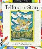 Cover of: Telling a Story (Looking at Pictures)