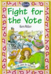 Cover of: The Fight for the Vote (Sparks)