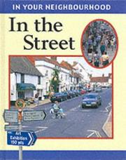 Cover of: In the Street (In Your Neighbourhood)