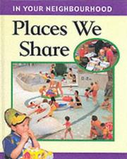 Cover of: Places We Share (In Your Neighbourhood)