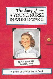 Cover of: The Diary of a Young Nurse in World War II (History Diaries)