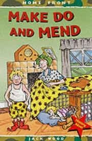 Cover of: Make Do and Mend (Home Front)