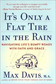 Cover of: It's only a flat tire in the rain | Max Davis
