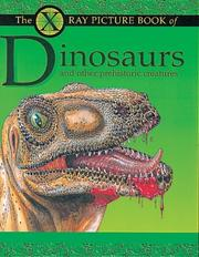 Cover of: X Ray Picture Book of Dinosaurs and Other Prehistoric Creatures (X-Ray Picture Book)
