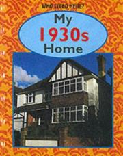 Cover of: My 1930s Home (Who Lived Here?)