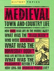 Cover of: Medieval Town and Country Life (History Topics)
