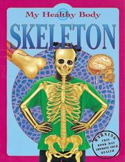 Cover of: Skeleton (My Healthy Body)