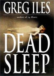 Cover of: Dead sleep | Greg Iles