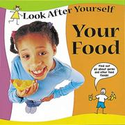 Cover of: Your Food (Look After Yourself)
