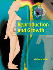 Cover of: Reproduction and Growth (Exploring the Human Body)