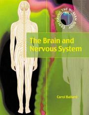 Cover of: The Brain and the Nervous System (Exploring the Human Body)