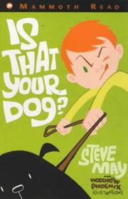 Cover of: Is That Your Dog
