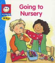 Cover of: Going to Nursery