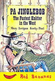 Cover of: Pa Jinglebob, the Fastest Knitter in the West (Red Banana Books)