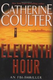 Cover of: Eleventh hour | Catherine Coulter.
